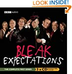 Bleak Expectations: The Complete Firs...