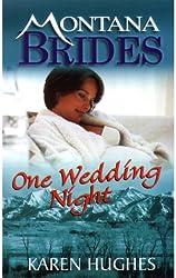 One Wedding Night (Montana Brides)