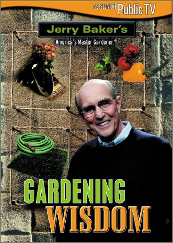 Jerry Baker: Gardening Wisdom