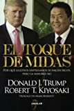 El Toque de Midas, Robert T. Kiyosaki, 607111702X