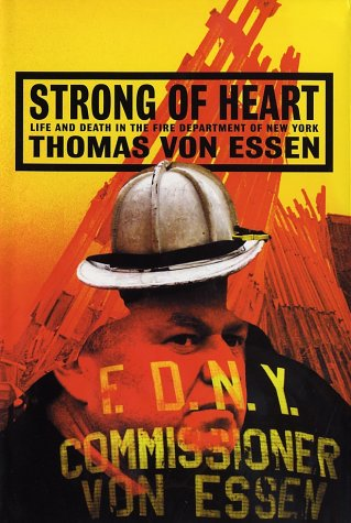 Download Strong of Heart: Life and Death in the Fire Department of New York PDF