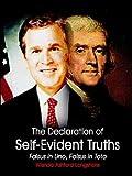 The Declaration of Self-Evident Truths, Wanda Ashford Longshore, 1410755940