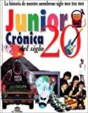 img - for Cronica del Siglo 20 - Junior (Spanish Edition) book / textbook / text book