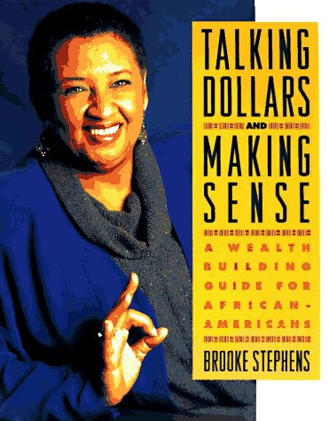 Search : Talking Dollars and Making Sense: A Wealth Building Guide for African-Americans