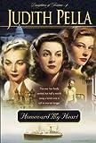 Homeward My Heart, Judith Pella, 0764224247