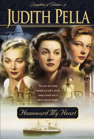 Homeward My Heart (Daughters of Fortune, Book 4) (Homeward Hearts)