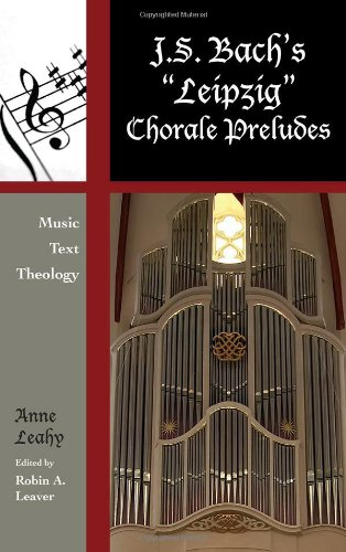 J. S. Bach's 'Leipzig' Chorale Preludes: Music, Text, Theology (Contextual Bach Studies) by Brand: Scarecrow Press