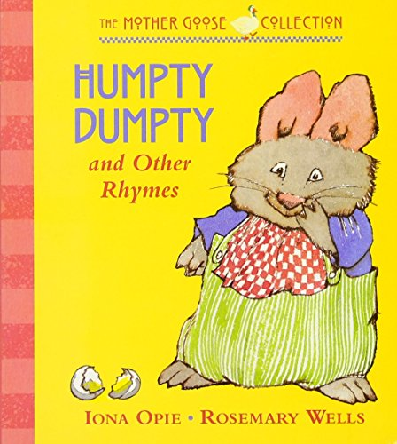 Humpty Dumpty Rhymes (Humpty Dumpty: and Other Rhymes (My Very First Mother Goose))