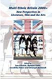 img - for Multi-Ethnic Britain 2000+: New Perspectives in Literature, Film and the Arts. (Internationale Forschungen Zur Allgemeinen Und Vergleichende) book / textbook / text book