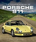 img - for The Complete Book of Porsche 911: Every Model Since 1964 (Complete Book Series) book / textbook / text book