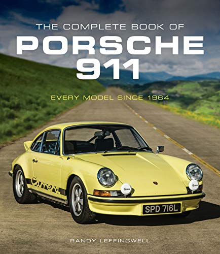 The Complete Book of Porsche 911: Every Model Since 1964 (Complete Book - Engine Porsche Racing