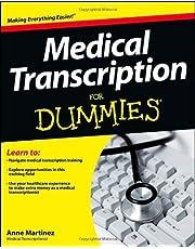 Medical Transcription For Dummies by Anne Martinez (Dec 26 2012)