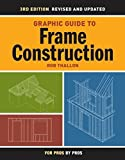 img - for Graphic Guide to Frame Construction: Details for Builders and Designers (For Pros By Pros) by Thallon, Robert (2009) Paperback book / textbook / text book