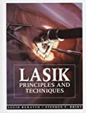 Lasik : Principles and Techniques, , 1556423713