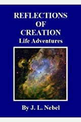 REFLECTIONS OF CREATION Kindle Edition