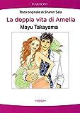 La doppia vita di Amelia (Harmony Comics)