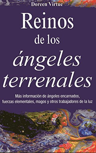 Reinos de Los Angeles Terrenales (Spanish Edition) [Dr Doreen Virtue] (Tapa Blanda)