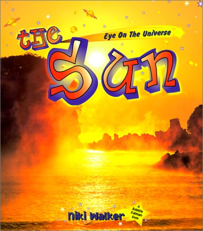 Download The Sun (Eye on the Universe) PDF
