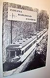 Indiana Railroad System, George K. Bradley, 0915348926