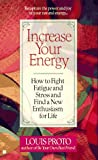 Increase Your Energy, Louis Proto, 0425160467