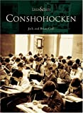 Conshohocken, Jack Coll and Brian Coll, 0738536539