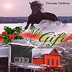 The Gift | Donna Dalton