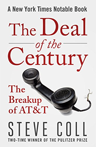 The Deal of the Century: The Breakup of AT&T cover