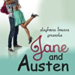 Jane and Austen : Hopeless Romantics | Stephanie Fowers