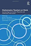img - for Mathematics Teachers at Work: Connecting Curriculum Materials and Classroom Instruction (Studies in Mathematical Thinking and Learning Series) book / textbook / text book