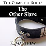 The Other Slave | K Matthew