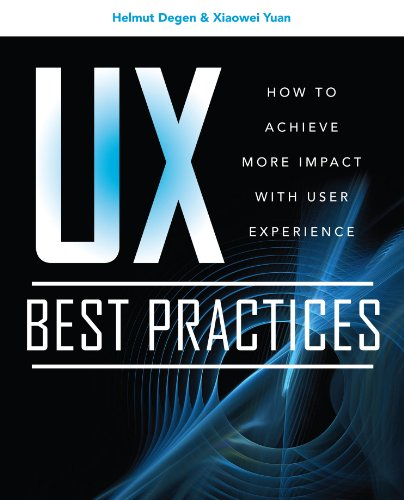 Download UX Best Practices How to Achieve More Impact with User Experience Pdf