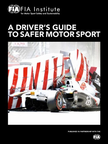 A Driver's Guide to Safer Motor Sport