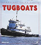 Tugboats, William M. Burt, 0760308241