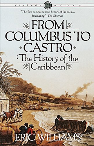 From Columbus to Castro: The History of the