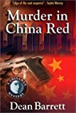 Murder in China Red, Dean Barrett, 0966189949