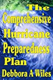 THE COMPREHENSIVE HURRICANE PREPAREDNESS PLAN