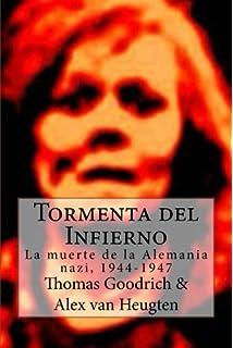 Tormenta del Infierno: La muerte de la Alemania nazi, 1944-1947 (Spanish