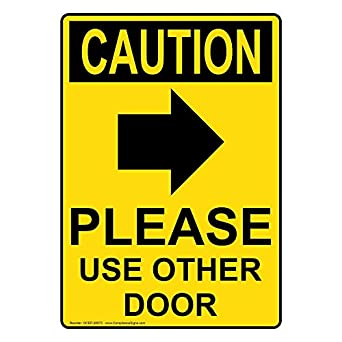 ComplianceSigns Vertical Plastic OSHA CAUTION Please Use Other Door Sign,  10 X 7 In.