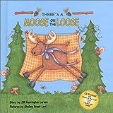 There's a Moose on the Loose, Jill Harrington Larsen, 1591099889
