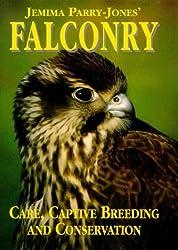 Jemima Parry Jones' Falconry: Care, Captive Breeding and Conservation