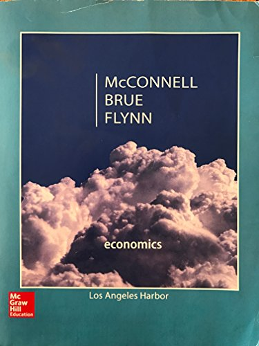 Economics Principles, Problems, and Policies Los Angeles Harbor 20th Edition