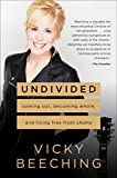 #1: Undivided: Coming Out, Becoming Whole, and Living Free from Shame