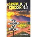 Dancing At The Crossroad: A Guided Journal