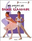 img - for Mes premiers pas de danse classique book / textbook / text book