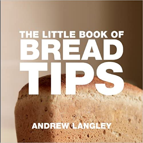 The Little Book of Bread Tips (Little Books of Tips)