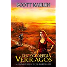 Encyclopedia Verragos: A Companion Guide To The Blighted City (The Fractured Tapestry)