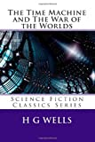 The Time Machine and the War of the Worlds, H. G. Wells, 1490952853