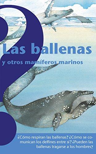 Descargar Las Ballenas Y Otros Mamiferos Marinos Whales And