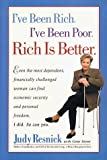 img - for I've Been Rich, I've Been Poor, Rich is Better by Resnick Judy Stone Gene (1998-01-01) Hardcover book / textbook / text book