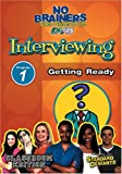 Standard Deviants School - No-Brainers on Interviewing, Program 1 - Getting Ready (Classroom Edition)